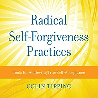 Radical Self-Forgiveness Practices audiobook cover art