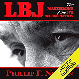 LBJ: The Mastermind of the JFK Assassination audiobook cover art