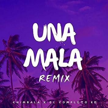 Una Mala (Remix) [feat. Chimbala]