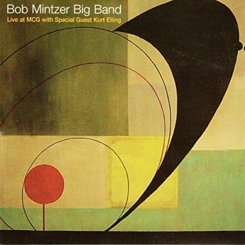 Bob Mintzer Big Band feat. Kurt Elling