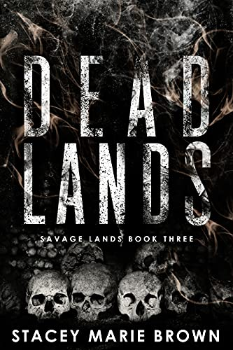 Dead Lands (Savage Lands Book 3) (English Edition)