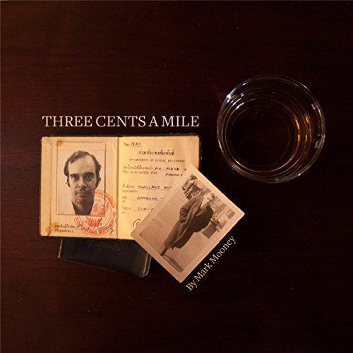 Three Cents a Mile audiobook cover art