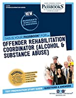 Offender Rehabilitation Coordinator: Alcohol & Substance Abuse (Career Examination)