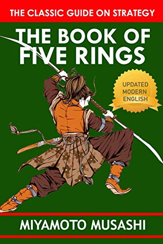 The Book of Five Rings by Miyamoto Musashi: Official Edition