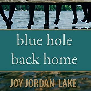 Blue Hole Back Home audiobook cover art