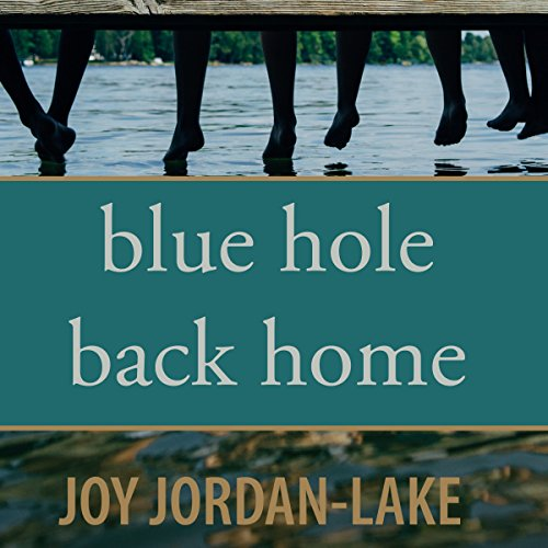 Blue Hole Back Home audiobook cover art