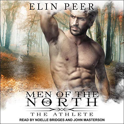 The Athlete (Men Of The North) Bk 8 - Elin Peer