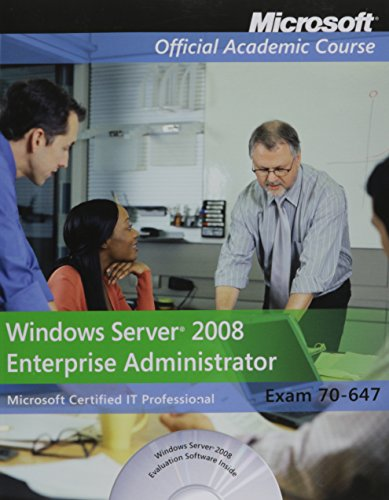 Windows Server 2008 Enterprise Administrator (Microsoft Official Academic Course)