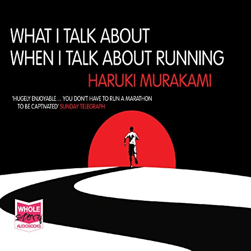 What I Talk About When I Talk About Running                   By:                                                                                                                                 Haruki Murakami                               Narrated by:                                                                                                                                 Ray Porter                      Length: 4 hrs and 23 mins     124 ratings     Overall 4.5