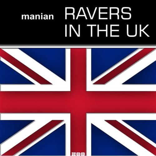 Ravers in the UK (Video Edit) by Manian on Amazon Music
