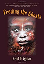 Best feeding the ghosts fred d aguiar Reviews