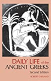 Daily Life of the Ancient Greeks (Greenwood Press