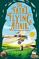 The Fatal Flying Affair (A Lady Hardcastle Mystery, 7)