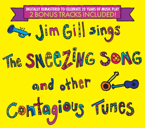 Price comparison product image Jim Gill Sings the Sneezing Song and Other Contagious Tunes