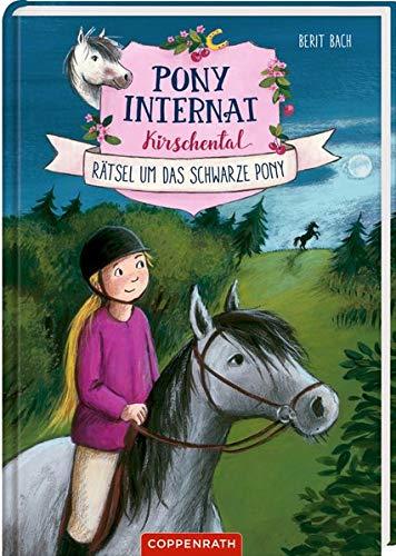 Pony-Internat Kirschental (Bd. 3 ): Rätsel um das schwarze Pony