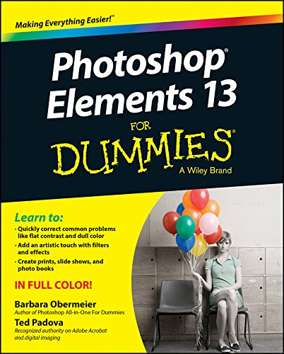 Photoshop Elements 13 For Dummies (English Edition)