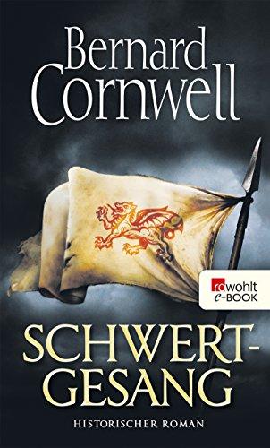 Schwertgesang (Die Uhtred-Saga 4)
