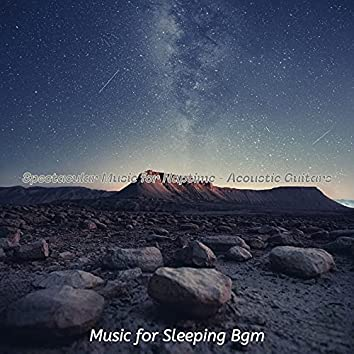 Spectacular Music for Naptime - Acoustic Guitars
