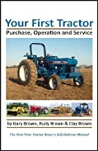Your First Tractor: Purchase, Operation and Service