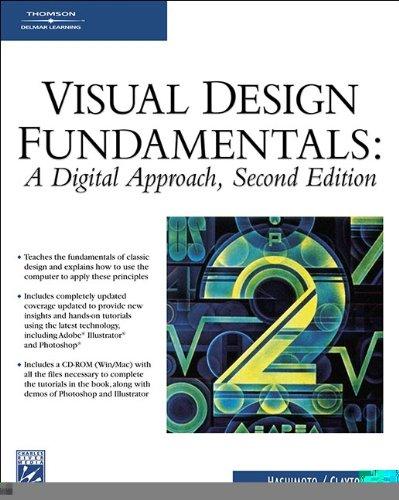 Visual Design Fundamentals: A Digital Approach (Graphics...