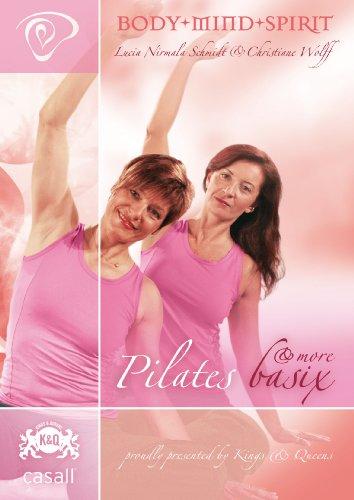 Pilates Basix & More by Lucia N.Schmidt und Christiane Wolff