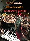 Riassunto di 'Novecento' di Alessandro Baricco (Italian Edition)