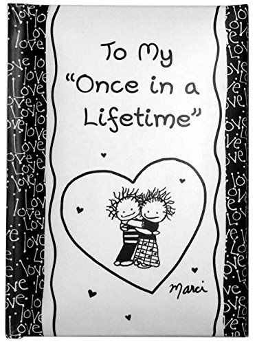 """Blue Mountain Arts Little Keepsake Book""""To My Once in a Lifetime"""" 4 x 3 in. Pocket-Sized Anniversary, Valentine's Day, Birthday, or""""I Love You"""" Gift Book, by Marci & the Children of the Inner Light"""