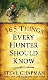 365 Things Every Hunter Should Know (English Edition)...