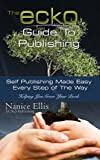 The ECKO Guide To Publishing