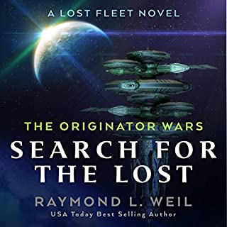 The Originator Wars: Search for the Lost     A Lost Fleet Novel              Written by:                                                                                                                                 Raymond L. Weil                               Narrated by:                                                                                                                                 Liam Owen                      Length: 11 hrs and 4 mins     Not rated yet     Overall 0.0