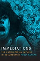 Immediations: The Humanitarian Impulse in Documentary (Camera Obscura)