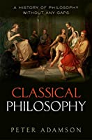Classical Philosophy: A History of Philosophy Without Any Gaps