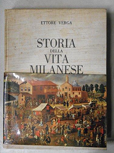 storia della vita milanese