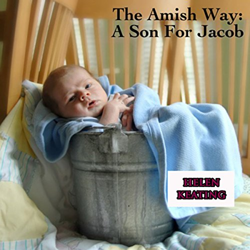 The Amish Way: A Son for Jacob audiobook cover art