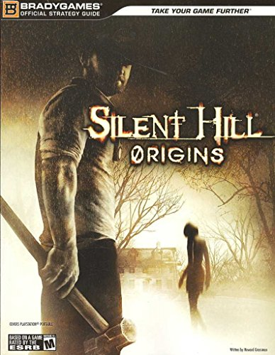 [(Silent Hill : Origins)] [Created by Brady Games] published on (October, 2007)