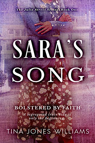Sara's Song: Bolstered by Hope (The Julia Street Series Book 1)