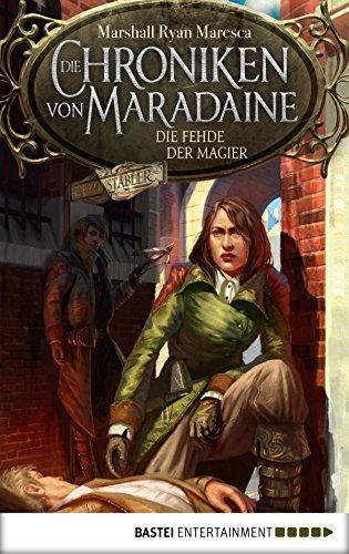 Die Chroniken von Maradaine - Die Fehde der Magier (Geschichten aus Maradaine 2)
