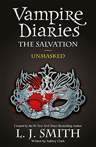 The Salvation: Unmasked: Book 13
