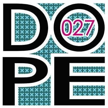 Dope 2.0 : Remixes Part 4