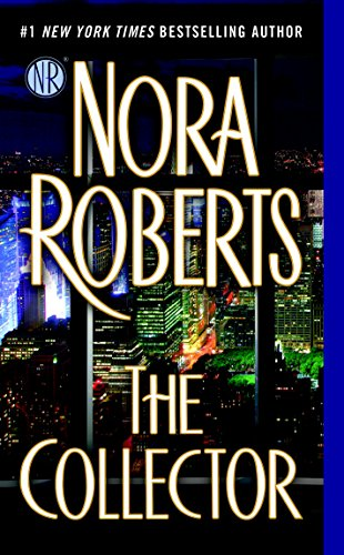 The Collector by [Nora Roberts]
