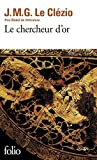 Chercheur d'or (Collection Folio) by J. M. G. Le Clezio(2009-01-28) - 01/01/2009