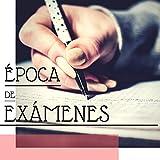 Época de Exámenes - Música como Herramienta de Estudio y Conseguir Éxito