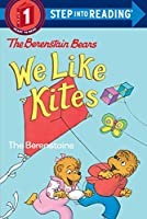 Berenstain Bears: We Like Kites (Step into Reading)