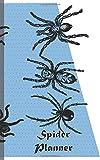 Spider Planner: Weekly Undated Universal Planner, 52 weeks