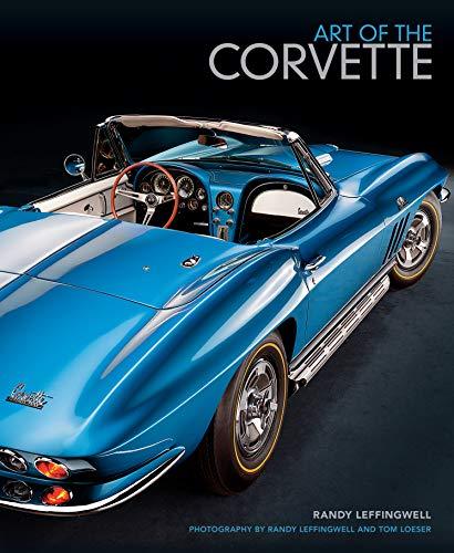 Art of the Corvette: Photographic Legacy of America's Original Sports Car