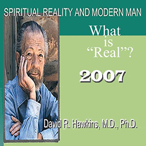 Spiritual Reality and Modern Man: What Is 'Real'? audiobook cover art