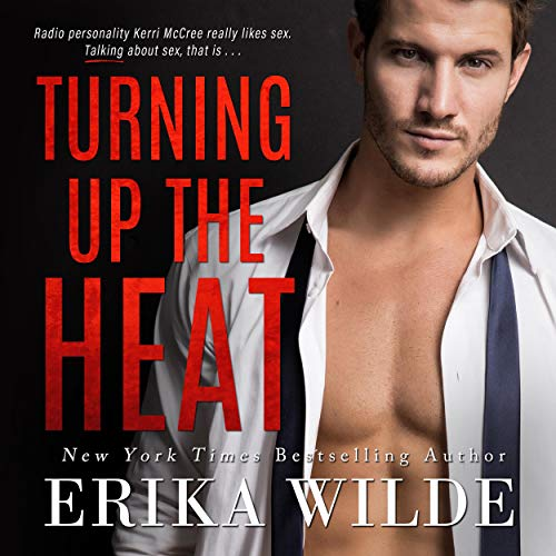 Turning Up the Heat: An Enemies to Lovers Standalone Romance cover art