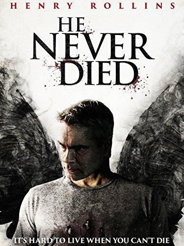 He Never Died - Immer noch am Leben [OmU]