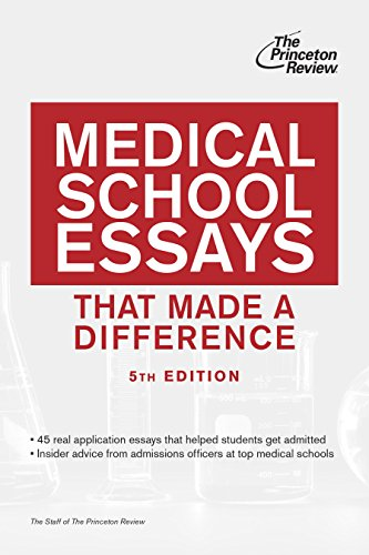 Medical School Essays That Made A Difference 5th Edition Graduate School Admissions Guides