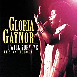 I Will Survive: The Anthology by Gloria Gaynor (1998-04-21)